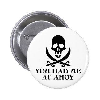 Ahoy Pirate Pinback Buttons