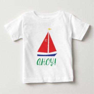 Beach Themed Ahoy! Sailboat design Baby T-Shirt
