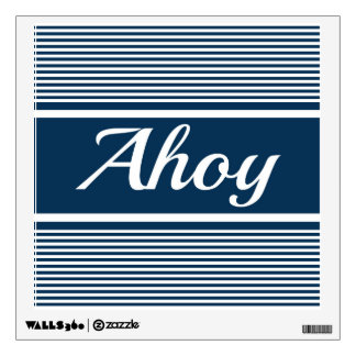 Ahoy Wall Decal