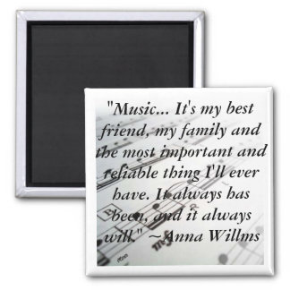"""ahsheetmusic, """"Music... It's my best friend, my... 2 Inch Square Magnet"""