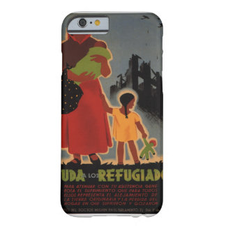 Aid to refugees (1938)_Propaganda Poster Barely There iPhone 6 Case
