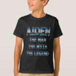 Aiden the man the myth the legend first name T-Shirt