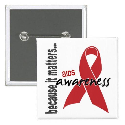 AIDS Awareness Pinback Button