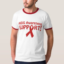 AIDS Awareness Support! T-Shirt