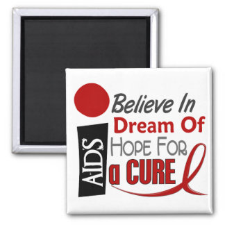 AIDS / HIV BELIEVE DREAM HOPE MAGNETS