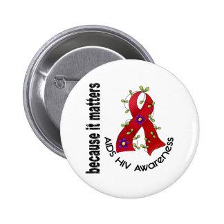 AIDS HIV Flower Ribbon 3 Pinback Button