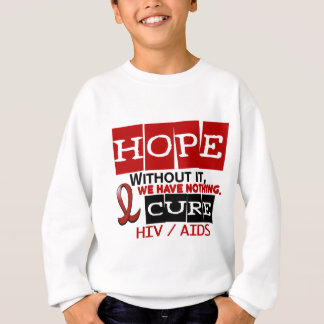 AIDS HIV HOPE 2 SWEATSHIRT