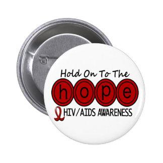 AIDS HIV HOPE 6 BUTTON