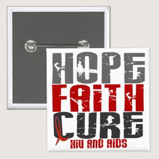 AIDS / HIV HOPE FAITH CURE BUTTON
