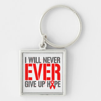 AIDS HIV I Will Never Ever Give Up Hope Key Chains