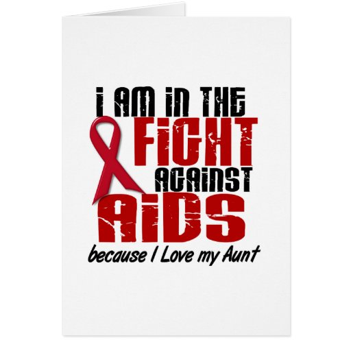 AIDS HIV In The Fight 1 Aunt Greeting Card