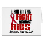 AIDS HIV In The Fight 1 Dad Greeting Card