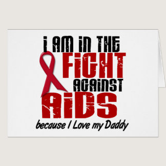 AIDS HIV In The Fight 1 Daddy Card