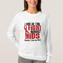 AIDS HIV In The Fight 1 Nana T-Shirt