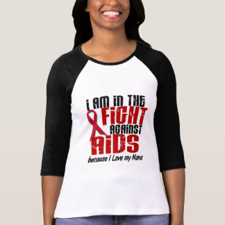 AIDS HIV In The Fight 1 Nana T Shirts
