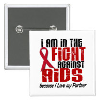 AIDS HIV In The Fight 1 Partner Pinback Button