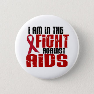 AIDS HIV In The Fight 1 Pinback Button