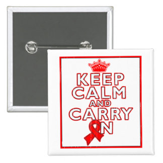AIDS HIV Keep Calm and Carry ON Pinback Button