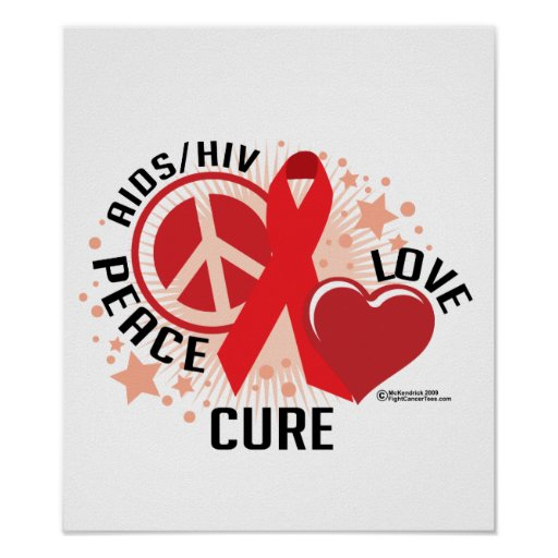 AIDS/HIV Peace Love Cure Poster