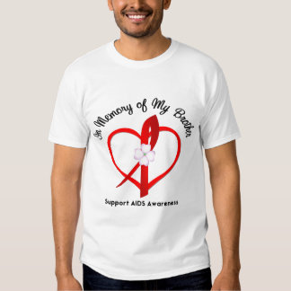 AIDS In Memory of My Brother Tee Shirt