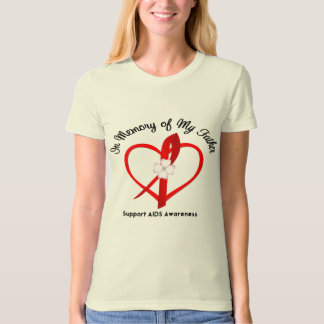 AIDS In Memory of My Father T Shirt