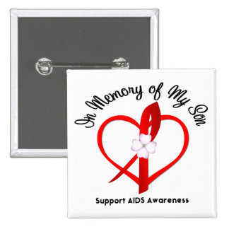 AIDS In Memory of My Son Buttons