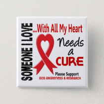 AIDS Needs A Cure 3 Button