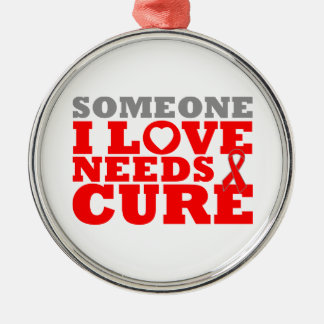 AIDS Someone I Love Needs A Cure Round Metal Christmas Ornament