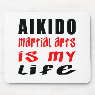 Aikido is my life mousepads
