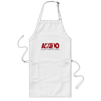 Aikido Thats How I Roll Long Apron