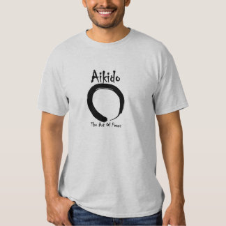 Aikido The Art Of Peace Shirt
