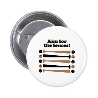 Aim for Fences 2 Inch Round Button