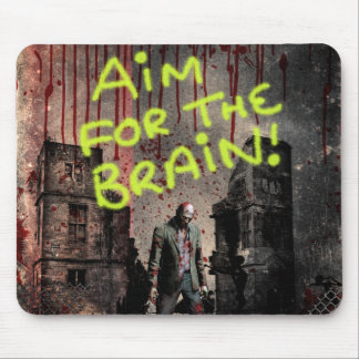 AIM FOR THE BRAIN! MOUSE PAD
