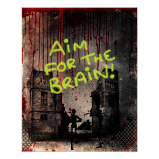 Aim for the Brain! Poster
