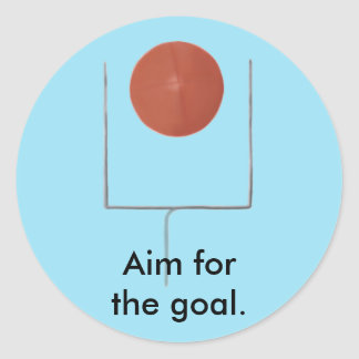 Aim for the goal Football Affirmation Stickers