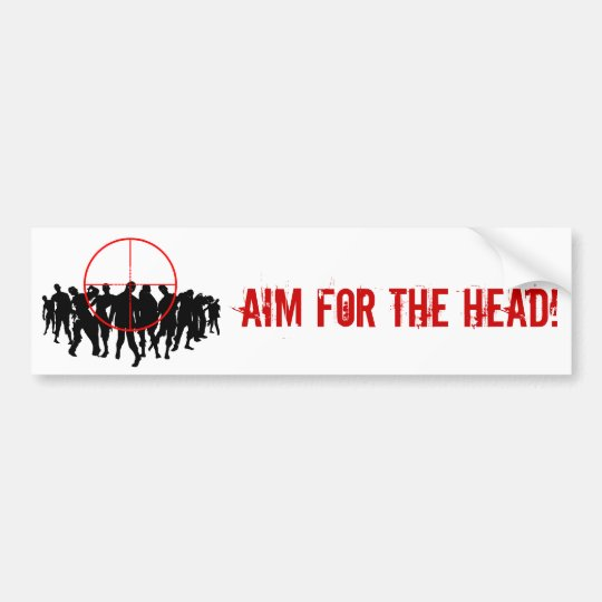Aim for the head target bumpersticker bumper sticker