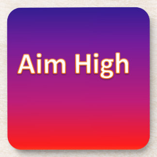 Aim high drink coaster