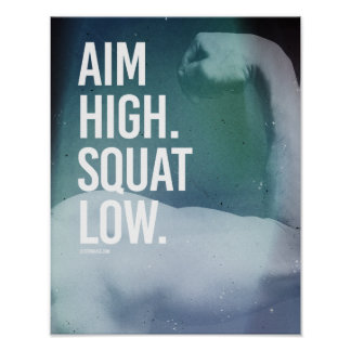 Aim High Squat Low -   Guy Fitness -.png Poster