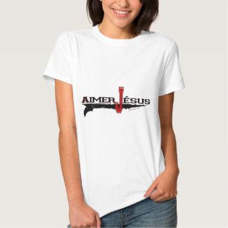 Aimer Jésus | Love Christ (French Edition) T-Shirt