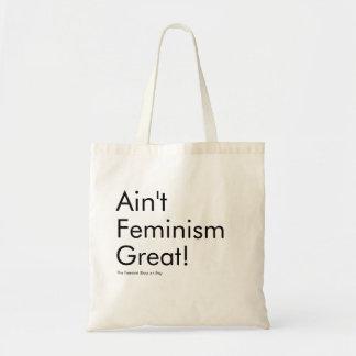 Ain't Feminism Great Tote Bag