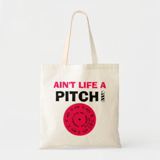 Ain't Life a Pitch Berry Budget Tote Bag