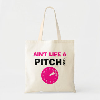 Ain't Life a Pitch Pink Budget Tote Bag