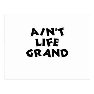 Ain't Life Grand Postcard