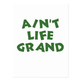 Ain't Life Grand (the green peaceful) Postcard