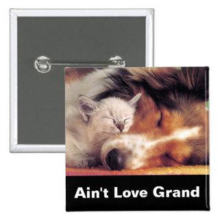 Ain't Love Grand Button