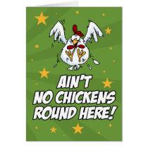 Ain't No Chickens Round Here