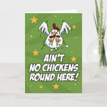 Ain't No Chickens Round Here Card