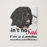 Ain't No Saint... I'm a Landseer (Newfoundland) Jigsaw Puzzles