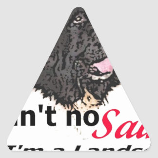 Ain't No Saint... I'm a Landseer (Newfoundland) Triangle Sticker