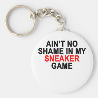 Aint No Shame in my Sneaker Game Graphic T-Shirts. Basic Round Button Keychain